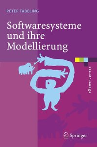 Softwaresysteme und ihre Modellierung