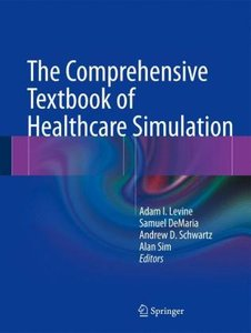 The Comprehensive Textbook of Healthcare Simulation