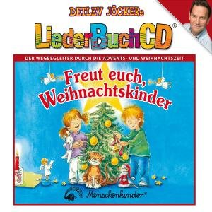 Freut Euch,Weihnachtskinder (Liederbuch CD)