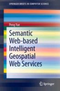 Semantic Web-based Intelligent Geospatial Web Services