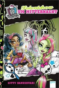 Monster High. Talentshow um Mitternacht