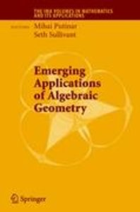 Emerging Applications of Algebraic Geometry