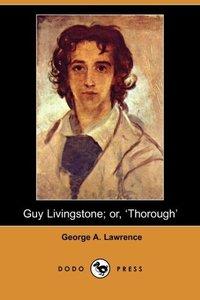 GUY LIVINGSTONE OR THOROUGH (D