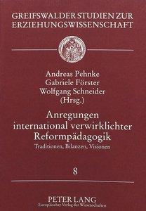 Anregungen international verwirklichter Reformpädagogik