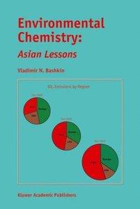 Environmental Chemistry: Asian Lessons