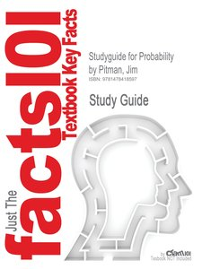 Studyguide for Probability by Pitman, Jim, ISBN 9780387979748
