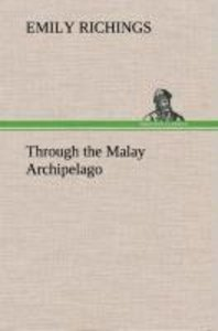 Through the Malay Archipelago
