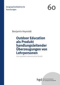 Outdoor Education als Produkt handlungsleitender Überzeugungen v