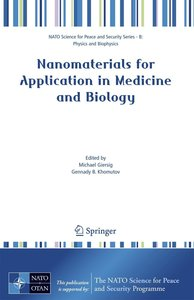 Nanomaterials for Application in Medicine and Biology