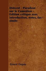 Diderot - Paradoxe sur le Comédien - Edition critique avec intro