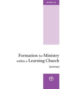 Formation for Ministry Within a Learning Church: Summary