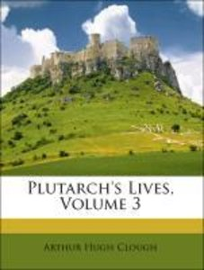 Plutarch's Lives, Volume 3