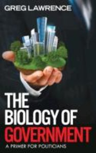 The Biology of Government
