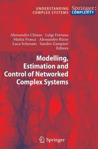 Modelling, Estimation and Control of Networked Complex Systems