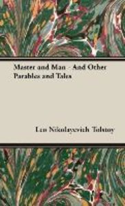 Master and Man - And Other Parables and Tales
