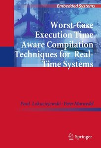 Worst-Case Execution Time Aware Compilation Techniques for Real-