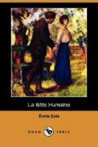 La Bete Humaine (Dodo Press)