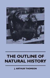 The Outline Of Natural History
