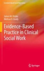 Evidence-Based Practice in Clinical Social Work