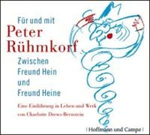 Peter Rühmkorf - Zwischen Freund Hein und Freund Heine