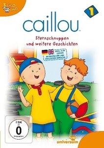 Caillou 01: Sternschnuppen und weitere Geschichten