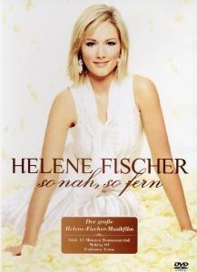 Helene Fischer - So nah, so fern