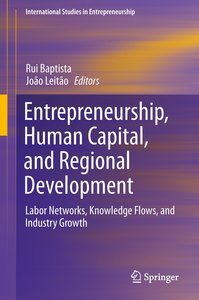 Entrepreneurship, Human Capital, and Regional Development