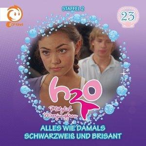 H2O - Plötzlich Meerjungfrau! 23. Alles wie damals / Schwarzweiß