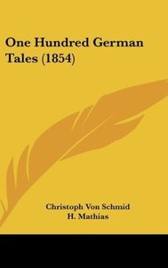 One Hundred German Tales (1854)