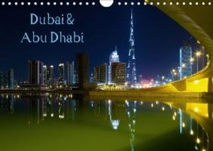 Dubai & Abu Dhabi / UK - Version (Wall Calendar 2015 DIN A4 Land