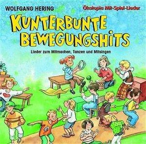 Kunterbunte Bewegungshits. CD
