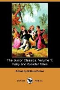 The Junior Classics, Volume 1