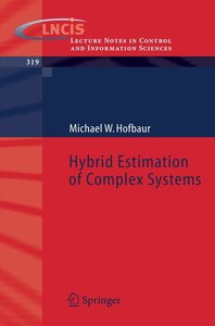 Hybrid Estimation of Complex Systems