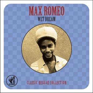 Wet Dream Classic Reggae