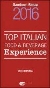 Top Italian Food & Beverage Experience
