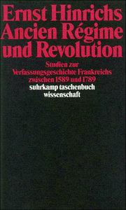 Ancien Regime und Revolution
