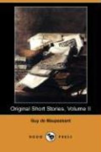 Original Short Stories, Volume II (Dodo Press)