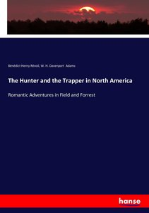 The Hunter and the Trapper in North America