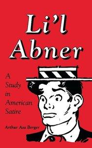 Li L Abner: A Study in American Satire