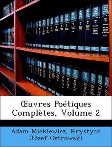 OEuvres Poétiques Complètes, Volume 2