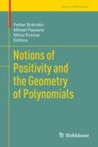 Notions of Positivity and the Geometry of Polynomials
