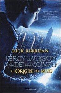 Percy Jackson e gli dei dell\'Olimpo. Le origini del mito: Il la