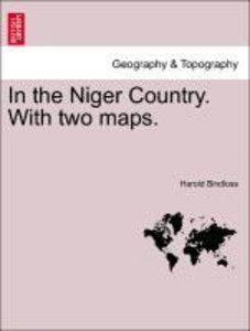 In the Niger Country. With two maps.