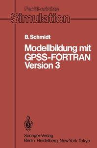Modellbildung mit GPSS-FORTRAN Version 3