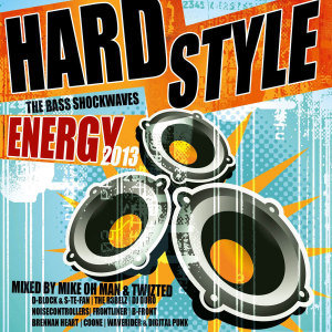 Hardstyle Energy 2013-The Bass Shockwaves