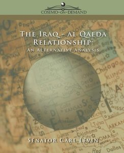 The Iraq/Al Qaeda Relationship