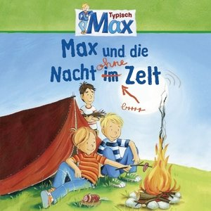 09: Max Und Die Nacht Ohne Zelt