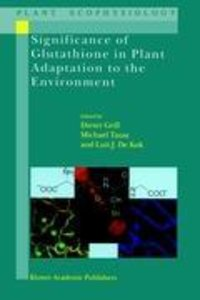 Significance of Glutathione to Plant Adaptation to the Environme