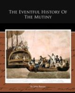 The Eventful History Of The Mutiny