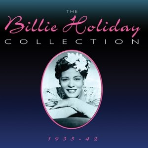 The Billie Holiday Collection 1935-42